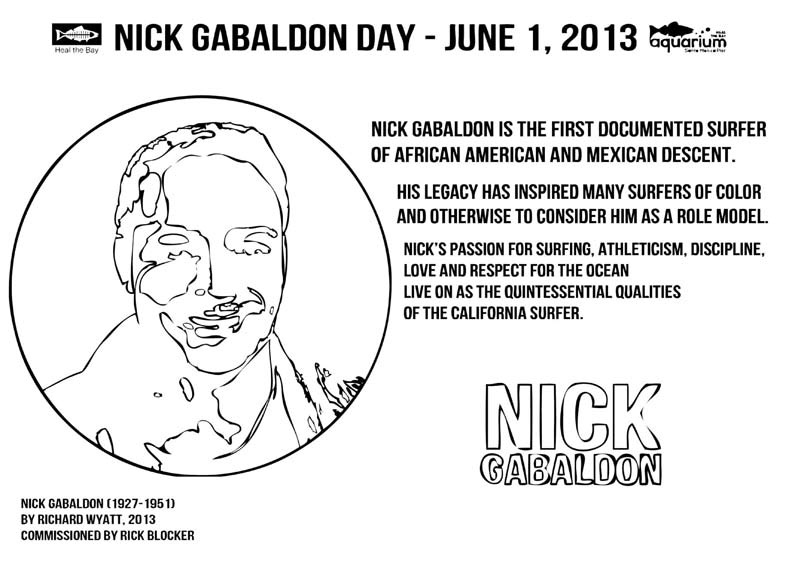 Coloring book pages for kids created to commemorate Nick Gabaldon Day 2013 by Ana Luisa Ahern of Heal the Bay. These pages where passed out at Heal the Bay's Aquarium on June 1 which was open to the public for free due to a sponsorship provided by Supervisor Mark Ridley-Thomas of the afternoon and are also available as a free download at the Heal the Bay website.