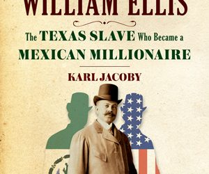 William Henry Ellis aka Guillermo Enrique Eliseo, Karl Jacoby's Book and Upcoming Lecture