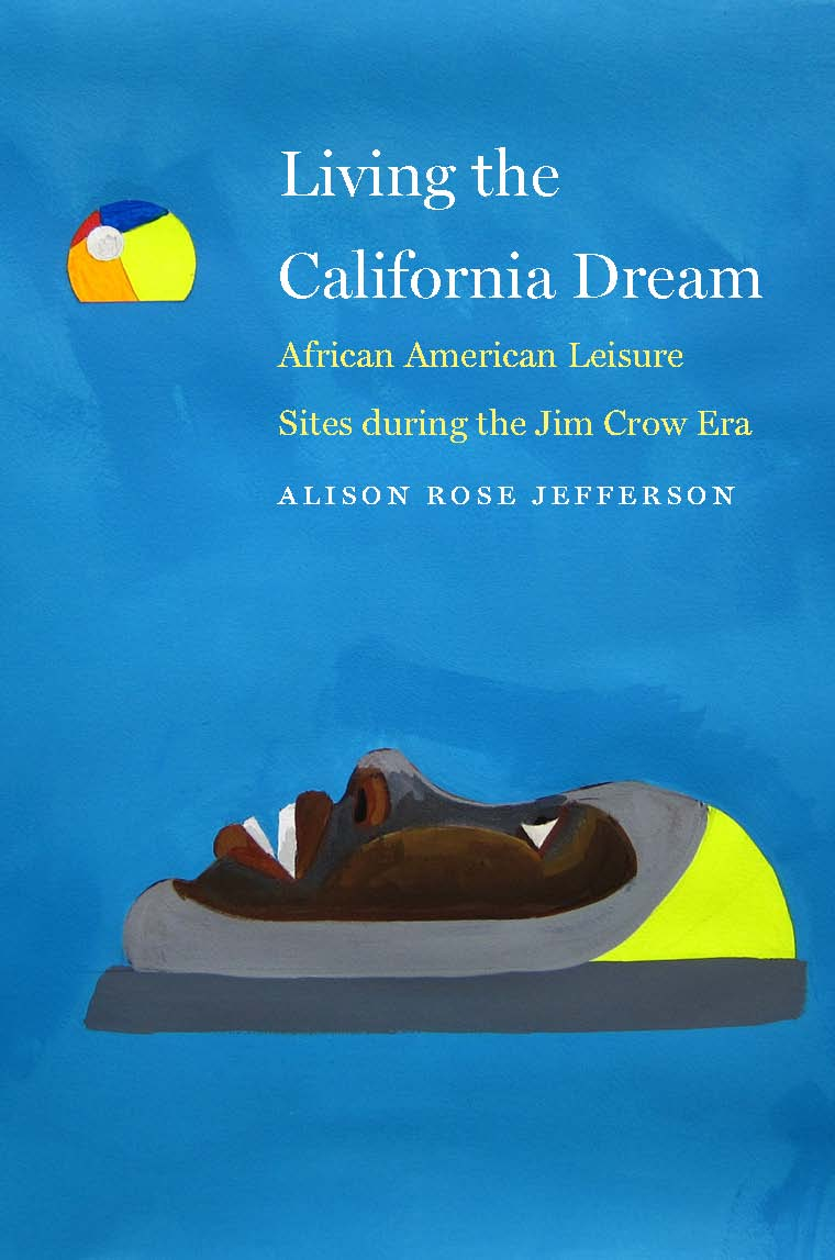 Living-the-California-Dream-Jefferson-Book-Cover